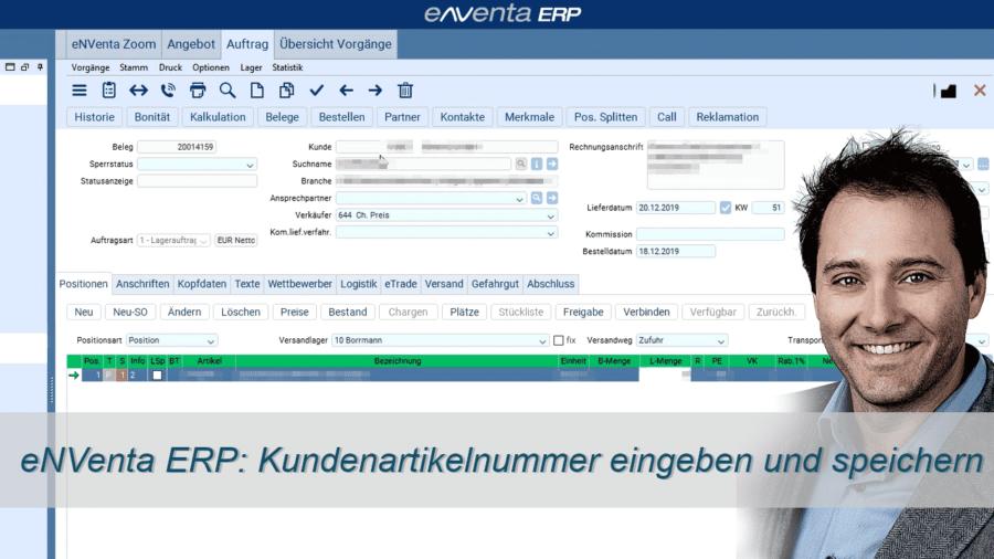 enventa ERP - Kundenartikelnummer-eingeben-und-im-Artikelstamm-speichern