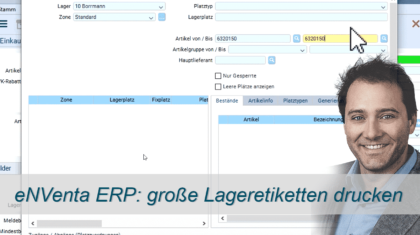 große Lager-Etiketten drucken - eNVenta ERP